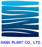 Hana Plant Co., Ltd
